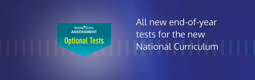 Optional Tests - Rising Stars Assessment Optional Tests | Set A