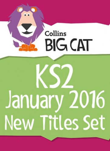 1C. Collins Big Cat Sets - Key Stage 2 January 2016 New Titles Set
