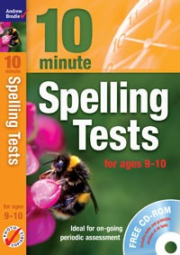10 Minute Spelling tests for ages 9-10