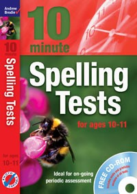 10 Minute Spelling Tests for ages 10-11