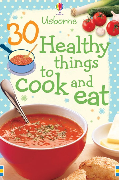 30 Things To Cook And Eat Cookery Cards 30 Healthy