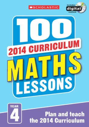 2014 Curriculum: 100 Maths Lessons: Year 4