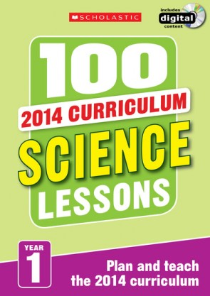 2014 Curriculum: 100 Science Lessons: Year 1