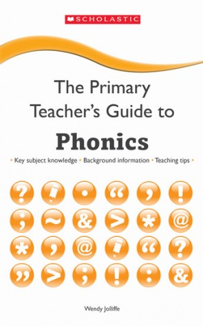 The Primary Teacher's Guide To: Phonics