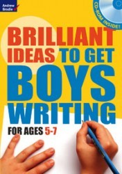 Andrew Brodie - Brilliant Ideas To Get Boys Writing/Improving Writing Set