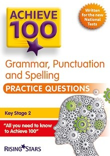 Achieve 100 Grammar, Punctuation and Spelling Practice Questions Pack of 15 Pupils Books