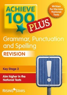 Achieve 100 Plus Grammar, Punctuation and Spelling Revision Pack of 15 Pupils Books