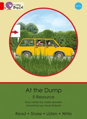 Big Cat e-Resources  At the Dump: Red 2B