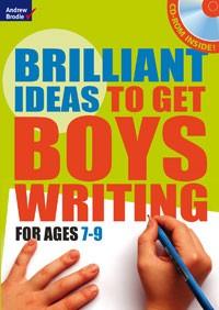 Brilliant ideas to get boys writing 7-9