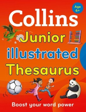 Collins Primary Dictionaries - Collins Junior Illustrated Thesaurus [Second edition]