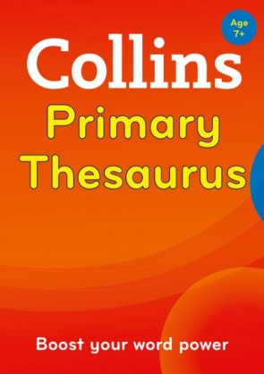 Collins Primary Dictionaries - Collins Primary Thesaurus [Second edition]