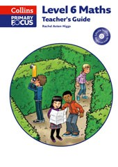 Collins Primary Focus Maths - Level 6 Maths: Teacher's Guide