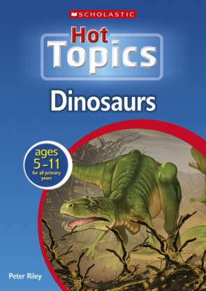 Scholastic Hot Topics Dinosaurs