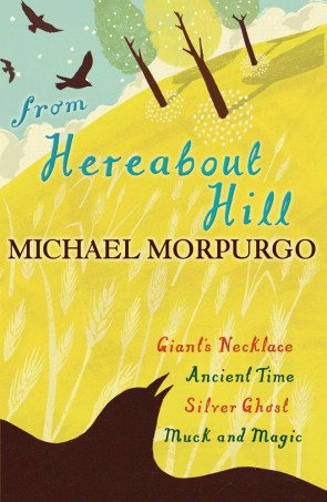 From Hereabout Hill by Michael Morpurgo