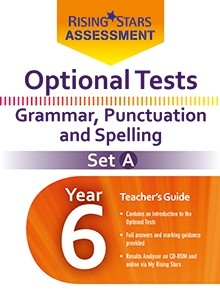 Optional Tests Grammar, Punctuation & Spelling Year 6 School Pack Set A