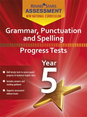 New Curriculum Assessment, Grammar, Punctuation & Spelling Y5