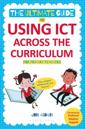 The Ultimate Guide to Using ICT Across the Curriculum