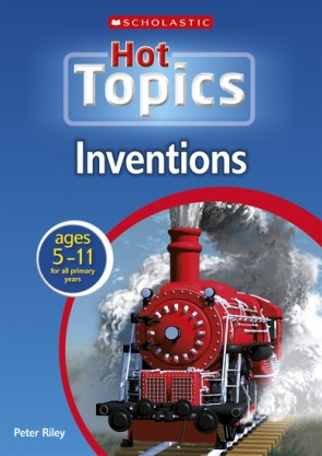 Scholastic Hot Topics Inventions