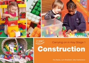 Featherstone - Construction (Carrying on in KS1)