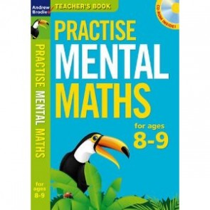 Practise Mental Maths 8-9: Teacher's Resource Book