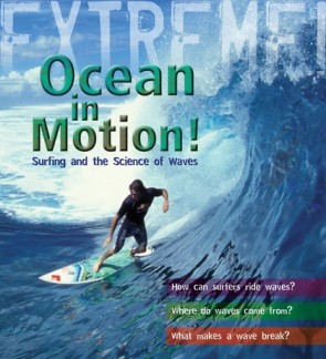 Extreme Science: Ocean in Motion!