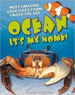 Ocean It's my home! Information Text