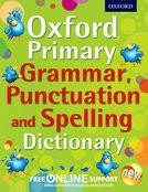 Grammar, Punctuation and Spelling Dictionary