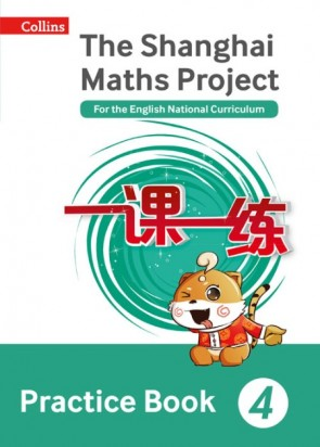 Shanghai Maths - The Shanghai Maths Project Practice Book Year 4: For the English National Curriculum (6 Pack)