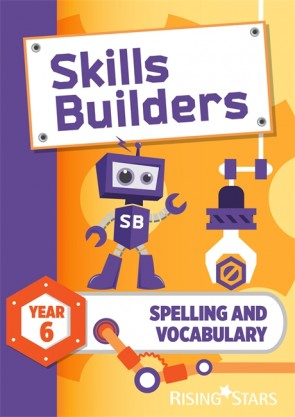 Skills Builders Spelling and Vocabulary Year 6 Pupil Book (15 copy pack) new edition