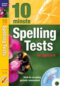 Ten Minute Spelling Tests for ages 5-6