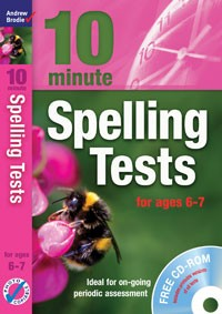 10 Minute Spelling Tests for ages 6-7