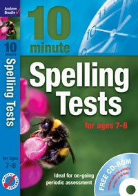 10 Minute Spelling Tests for ages 7-8