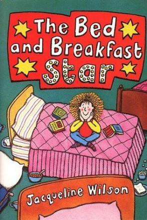 The Bed and Breakfast star by Jaqueline Wilson