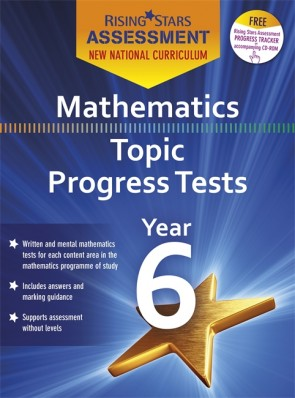 New Curriculum Rising Stars Assessment Mathematics Topic Progress Tests Year 6 Pack