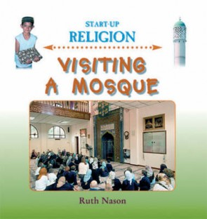 Start up Religion Big Book-Visiting a Mosque