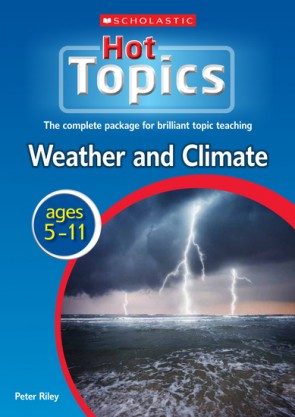 Scholastic Hot Topics Weather and Climate