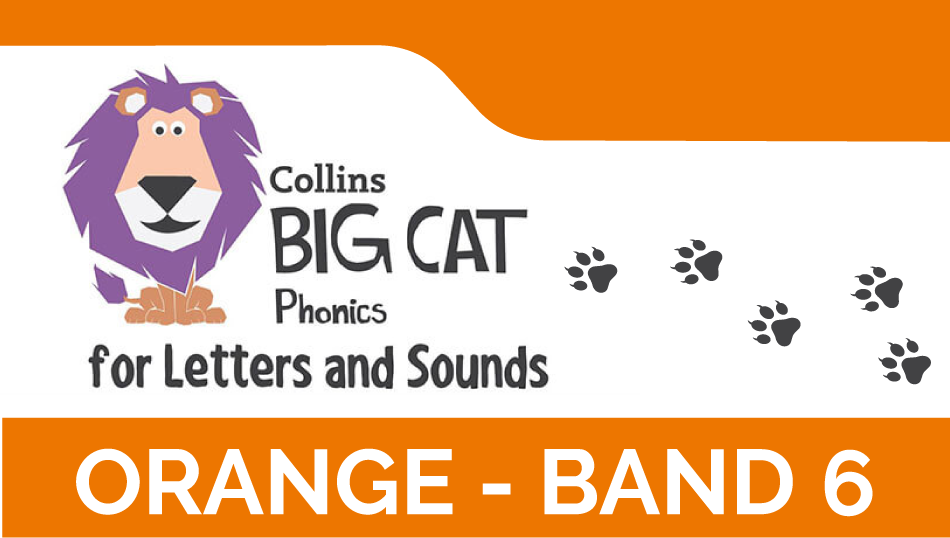 Orange - Band 6 | Collins Big Cat Phonics for Letters and Sounds