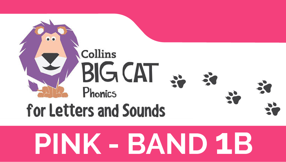 Pink - Band 1B | Collins Big Cat Phonics for Letters and Sounds