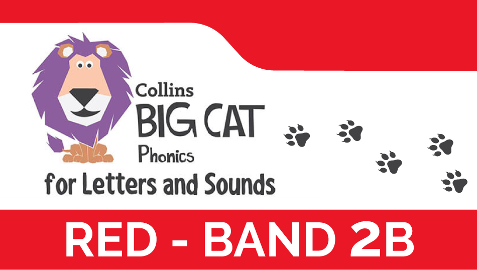 Red - Band 2B | Collins Big Cat Phonics for Letters and Sounds