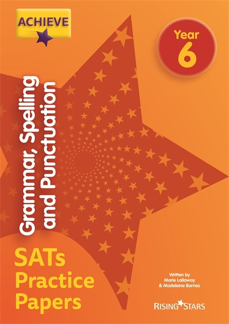 SATs Grammar, Spelling and Punctuation | Rising Stars Achieve SATs Practice
