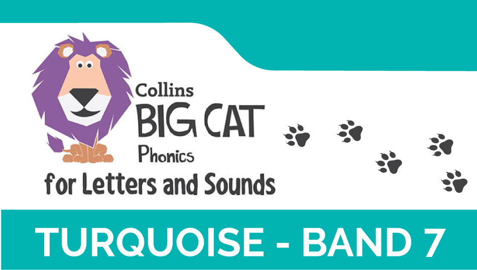Turquoise - Band 7 | Collins Big Cat Phonics for Letters and Sounds