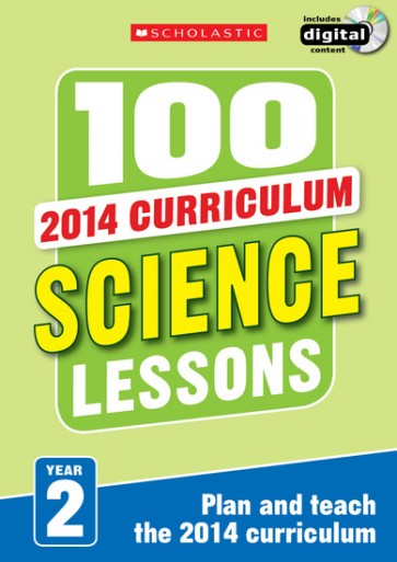 2014 Curriculum: 100 Science Lessons: Year 2