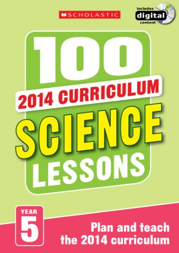 2014 Curriculum: 100 Science Lessons: Year 5