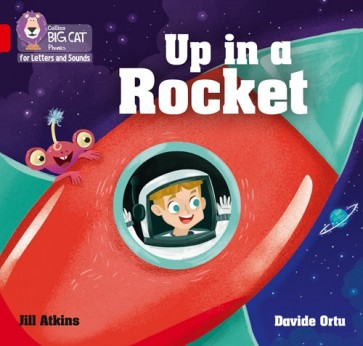 Collins Big Cat Phonics for Letters and Sounds - Up in a Rocket : Band 2A/ Red