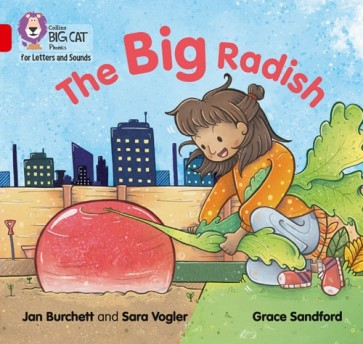 Collins Big Cat Phonics for Letters and Sounds - The Big Radish : Band 2A/ Red