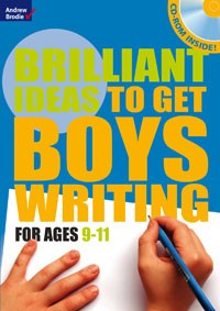 Brilliant ideas to get boys writing 9-11