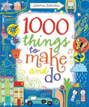 Things to make and do - 1000 things to make and do