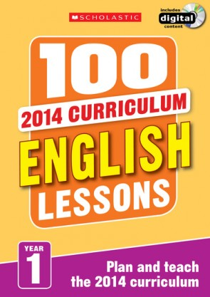 2014 Curriculum: 100 English Lessons: Year 1