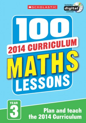 2014 Curriculum: 100 Maths Lessons: Year 3