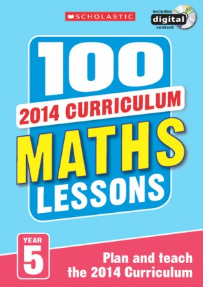 2014 Curriculum: 100 Maths Lessons: Year 5
